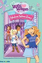 Image of Holly Hobbie and Friends: Fabulous Fashion Show