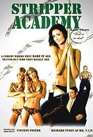 Stripper Academy(2007) Poster - Movie Forum, Cast, Reviews
