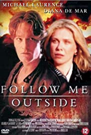 Follow Me Outside Poster