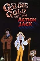 Image of Goldie Gold and Action Jack