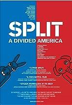 Split: A Divided America