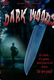 Dark Woods (2003) Poster - Movie Forum, Cast, Reviews