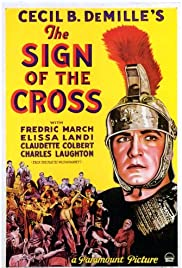 The Sign of the Cross (1932) Poster - Movie Forum, Cast, Reviews