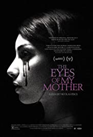 The Eyes of My Mother (2017)