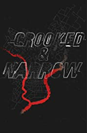Crooked & Narrow poster