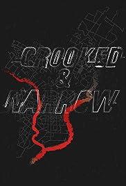Crooked & Narrow Poster