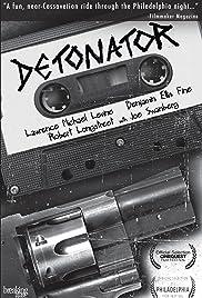 Detonator Poster