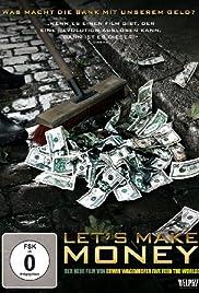 Let's Make Money(2008) Poster - Movie Forum, Cast, Reviews