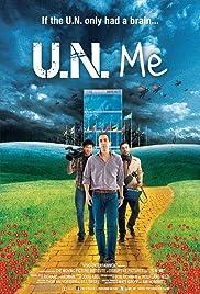 U.N. Me Poster