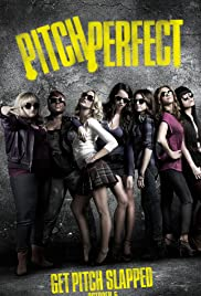 Pitch Perfect (2012) Poster - Movie Forum, Cast, Reviews
