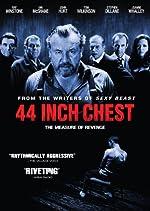 44 Inch Chest(2010)