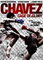 Chavez Cage of Glory(2013)