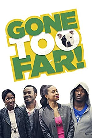 Gone Too Far (2013) Download on Vidmate