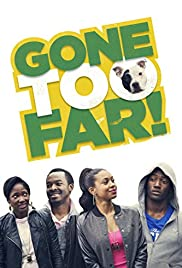 Gone Too Far Poster