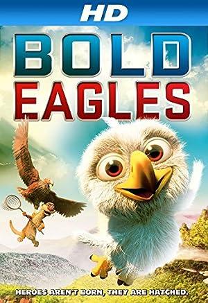 Bold Eagles (2014) Download on Vidmate