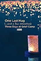 Image of One Last Hug: Three Days at Grief Camp