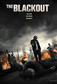 The Blackout (2014) Poster - Movie Forum, Cast, Reviews