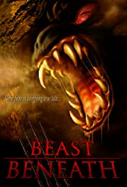 Beast Beneath (2011) Poster - Movie Forum, Cast, Reviews