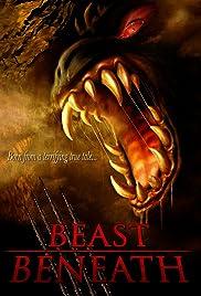 Beast Beneath(2011) Poster - Movie Forum, Cast, Reviews