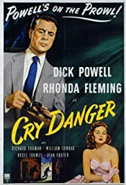 Cry Danger (1951) Poster - Movie Forum, Cast, Reviews