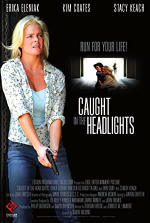 Caught in the Headlights (2005)