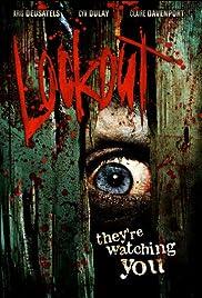 Lockout(2006) Poster - Movie Forum, Cast, Reviews