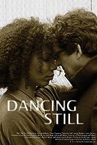Image of Dancing Still
