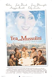 Tea with Mussolini Poster