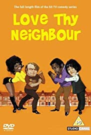 Love Thy Neighbour (1973) Poster - Movie Forum, Cast, Reviews