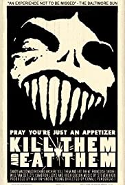 Kill Them and Eat Them(2003) Poster - Movie Forum, Cast, Reviews
