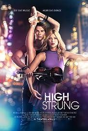 High Strung Desafío de Cuerdas Película Completa HD 720p [MEGA] [LATINO]