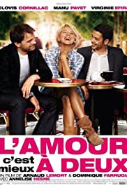 L'amour, c'est mieux à deux (2010) Poster - Movie Forum, Cast, Reviews