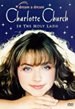 Dream a Dream: Charlotte Church in the Holy Land