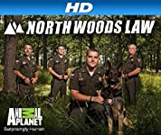 North Woods Law - Season 1 (2012) poster