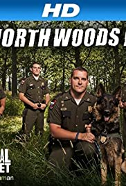 North Woods Law Poster - TV Show Forum, Cast, Reviews