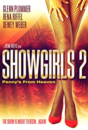 Showgirls 2: Penny's from Heaven (2011) Poster - Movie Forum, Cast, Reviews