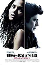Things We Lost in the Fire(2007)