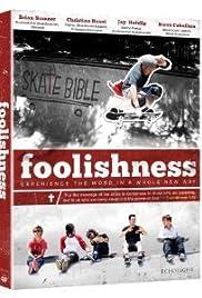 Foolishness Poster