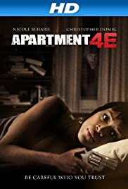Apartment 4E (2012) Poster - Movie Forum, Cast, Reviews