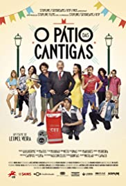 O Pátio das Cantigas (2015) Poster - Movie Forum, Cast, Reviews