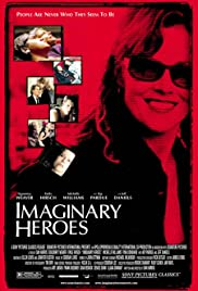 Imaginary Heroes (2004) Poster - Movie Forum, Cast, Reviews