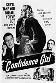 Confidence Girl (1952) Poster - Movie Forum, Cast, Reviews