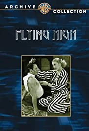 Flying High (1931) Poster - Movie Forum, Cast, Reviews