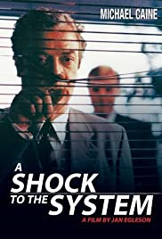 A Shock to the System (1990) Poster - Movie Forum, Cast, Reviews