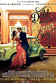 Dekh Magar Pyaar Say 2015 Superhit Pakistani Movie Watch Online