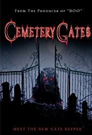 Cemetery Gates (2006) Poster - Movie Forum, Cast, Reviews