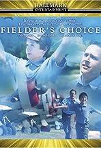 Fielder's Choice