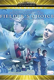 Fielder's Choice Poster