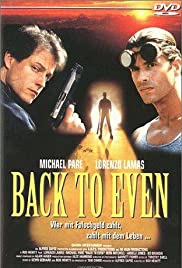 Back to Even(1998) Poster - Movie Forum, Cast, Reviews