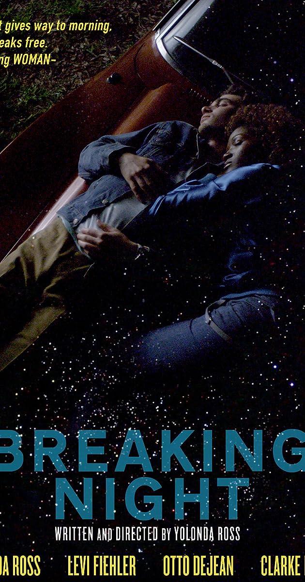 Breaking Night (2012) - IMDb